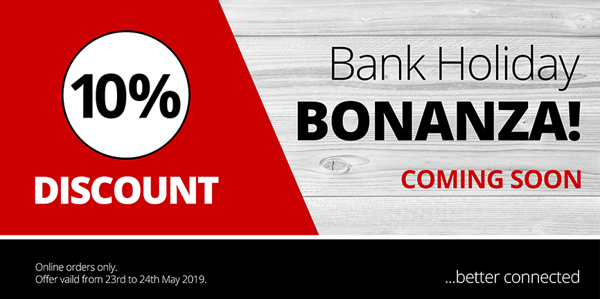 Bank Holiday Bonanza COMING SOON!